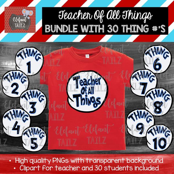 Teacher of All Things & 30 Thing Numbers