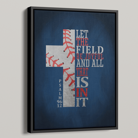 Let The Field Be Joyful Premium Canvas