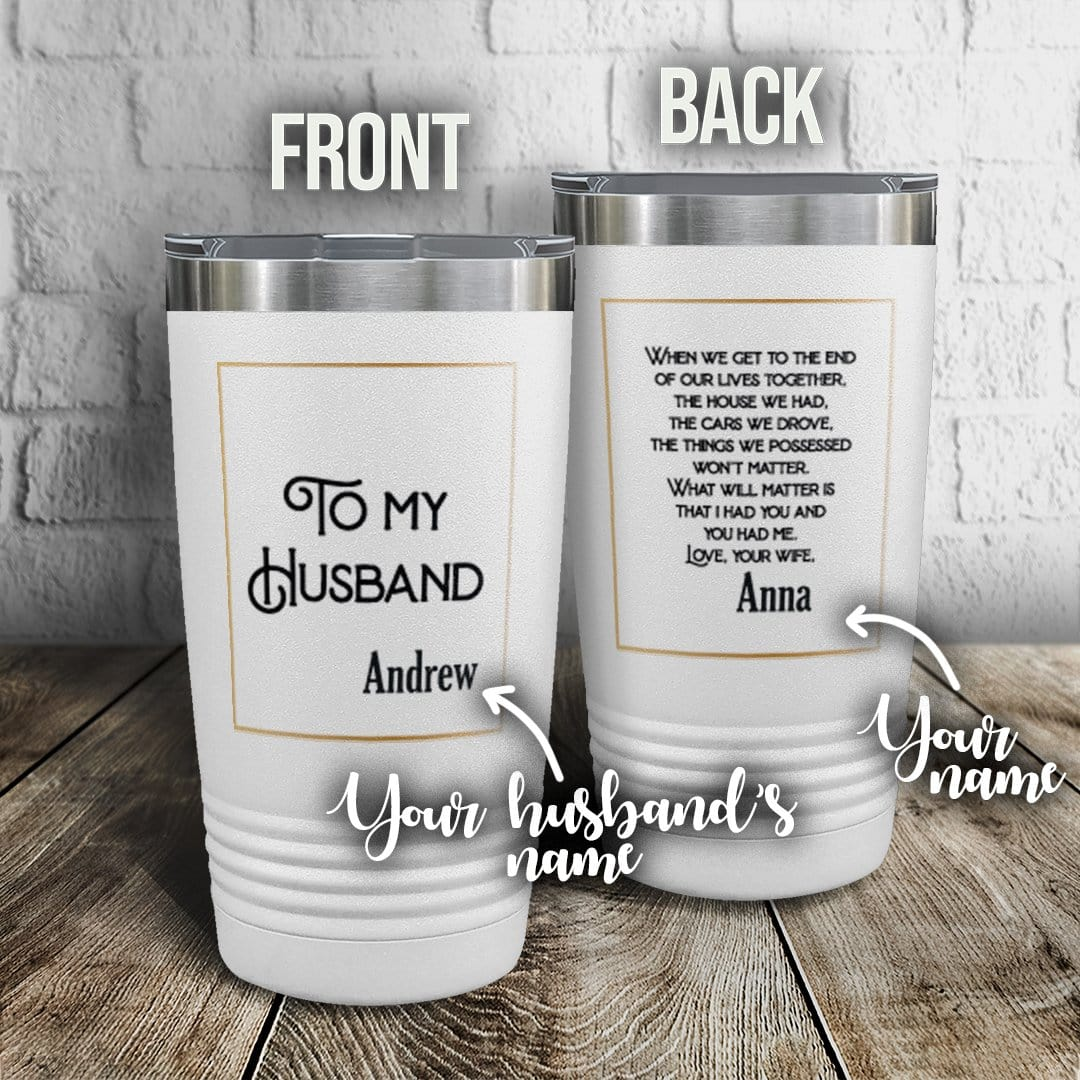 To My Husband Personalized Full Color Wrap Tumbler
