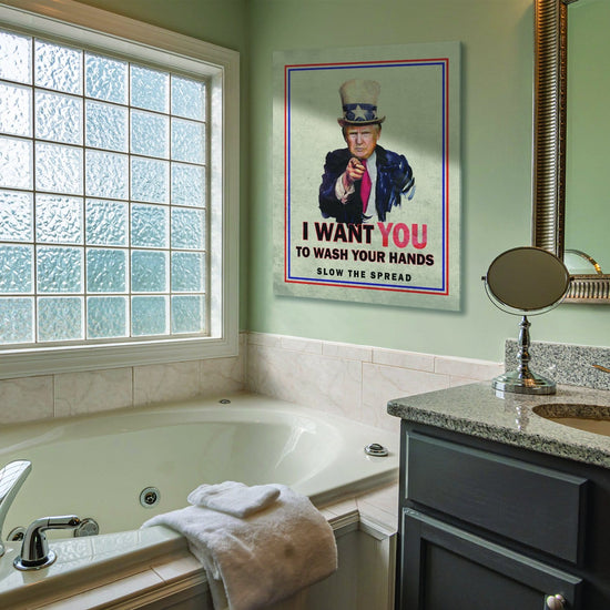 I Want You to Wash Your Hands Canvas