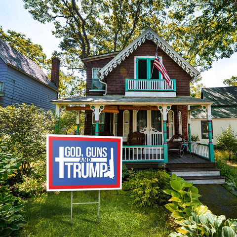 God, Guns and Trump Yard Sign