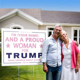 Proud Woman for Trump Personalized Yard Sign