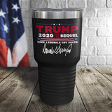 Cyber Monday Special! Trump 2020 The Sequel Signature Black 30oz Color Printed Tumbler