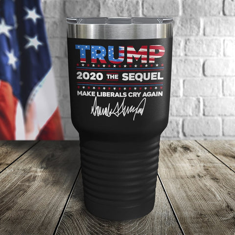 Trump 2020 The Sequel Signature Flag Black 30oz Color Printed Tumbler