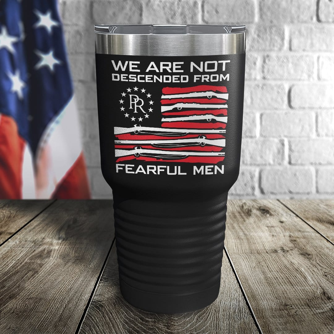 We Are Not Descending From Fearful Men Color Printed Tumbler