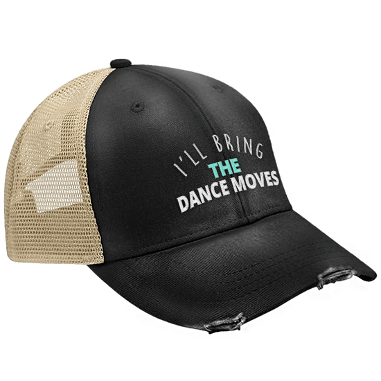 I'll Bring The Dance Moves Hat