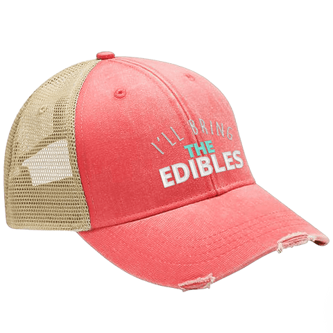 I'll Bring the Edibles Hat