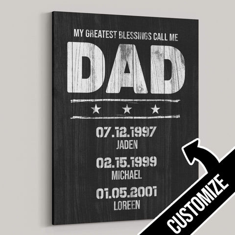 My Greatest Blessings Call Me DAD Rustic Canvas