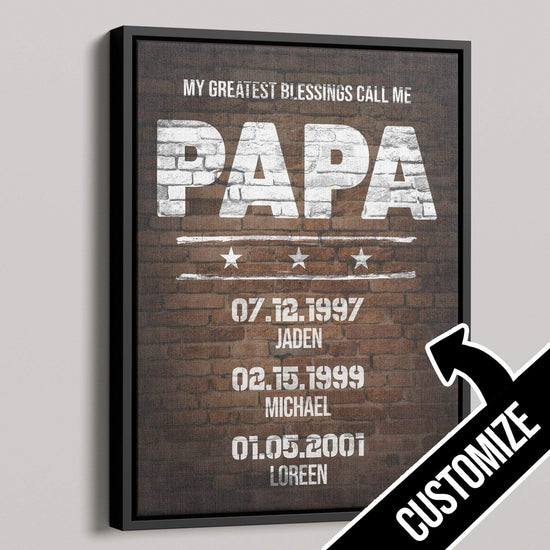 My Greatest Blessings Call Me PAPA Rustic Canvas