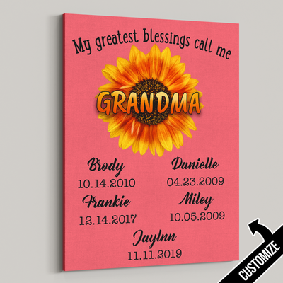 My Greatest Blessings Call Me Grandma Sunflower Canvas - Patriot Republic