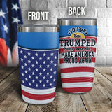 You've Been Trumped Full Color Wrap Tumbler