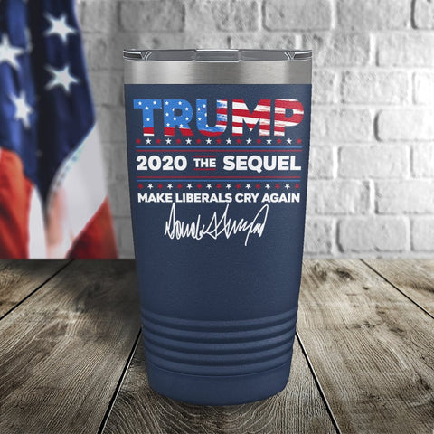 Trump 2020 The Sequel Signature Flag Navy 20oz Color Printed Tumbler