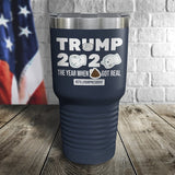SALE! The Year When S*it Got Real Color Printed Tumbler