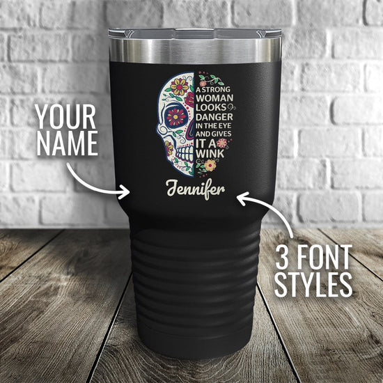 A Strong Woman - Sugar Skull Personalized Color Printed Tumbler