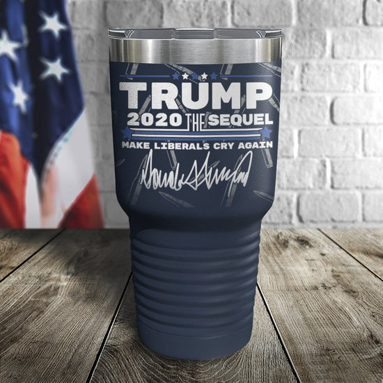Trump 2020 The Sequel Fully Loaded Full Color Wrap Tumbler