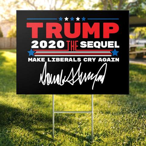 Trump The Sequel Signature Black Yard Sign