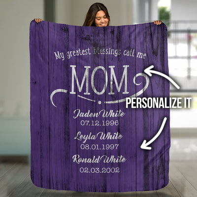 My Greatest Blessings Call Me Mom Rustic Blanket - Canvas Zone