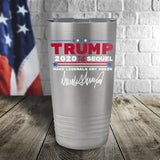 Trump 2020 The Sequel Signature Stainless Steel 20oz Color Printed Tumbler