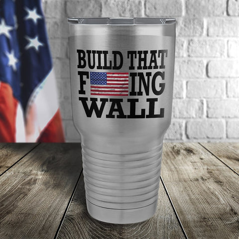 Build That Wall Color Printed Tumbler