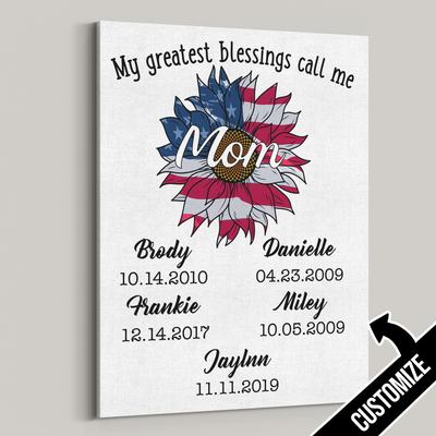 My Greatest Blessings Call Me Mom Red White Blue Sunflower Canvas - Patriot Republic