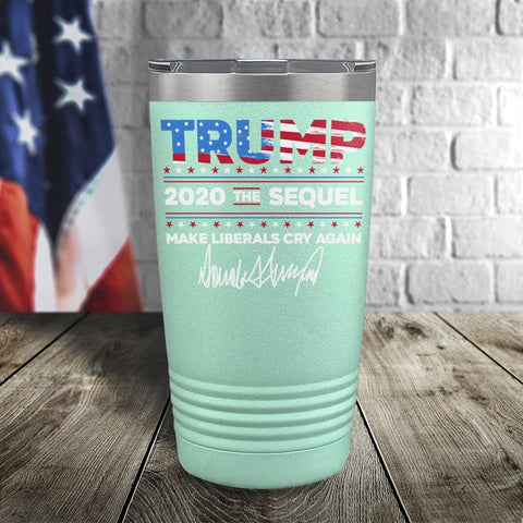 Trump 2020 The Sequel Signature Flag Teal 20oz Color Printed Tumbler