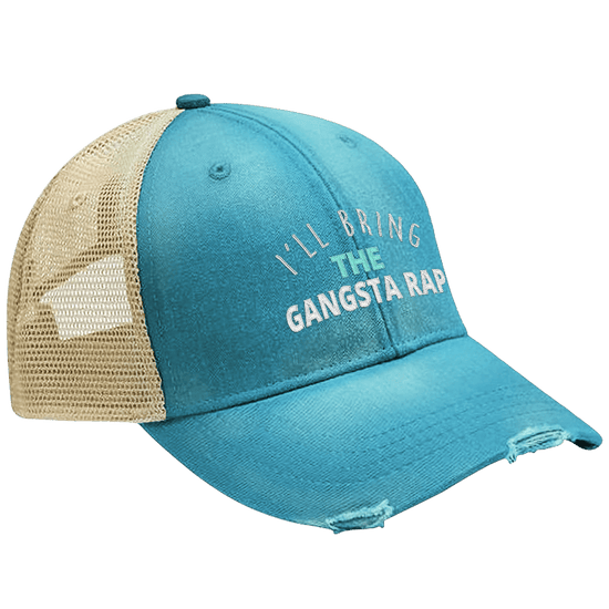 I'll Bring The Gangsta Rap Hat