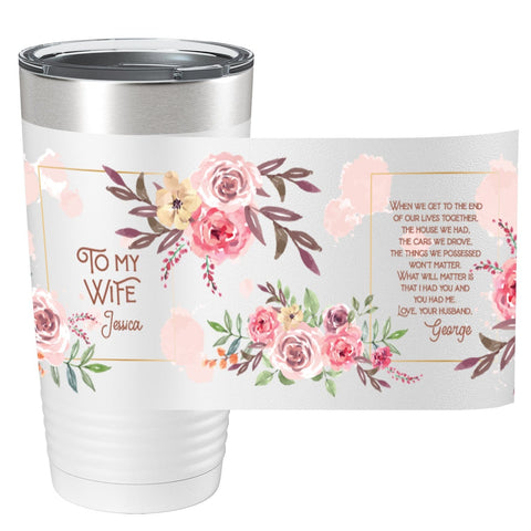 To my Wife Full Color Wrap Personalized Tumbler