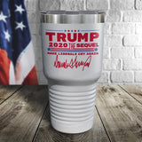 Trump 2020 The Sequel Signature White 30oz Color Printed Tumbler