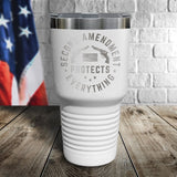 Second Amendment Protects Everything Laser Etched Tumbler