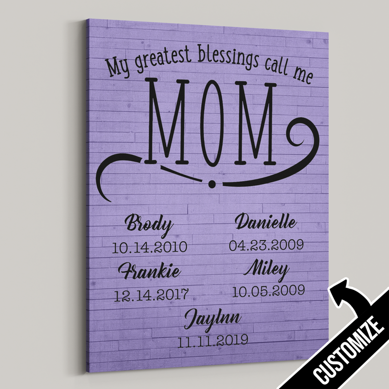 My Greatest Blessings Call Me Mom Rustic Planks Canvas - Patriot Republic