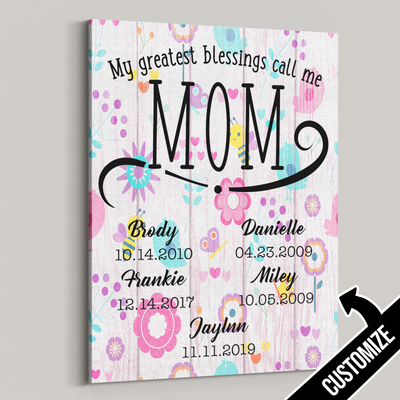 My Greatest Blessings Call Me Mom Bees & Butterflies Canvas - Patriot Republic