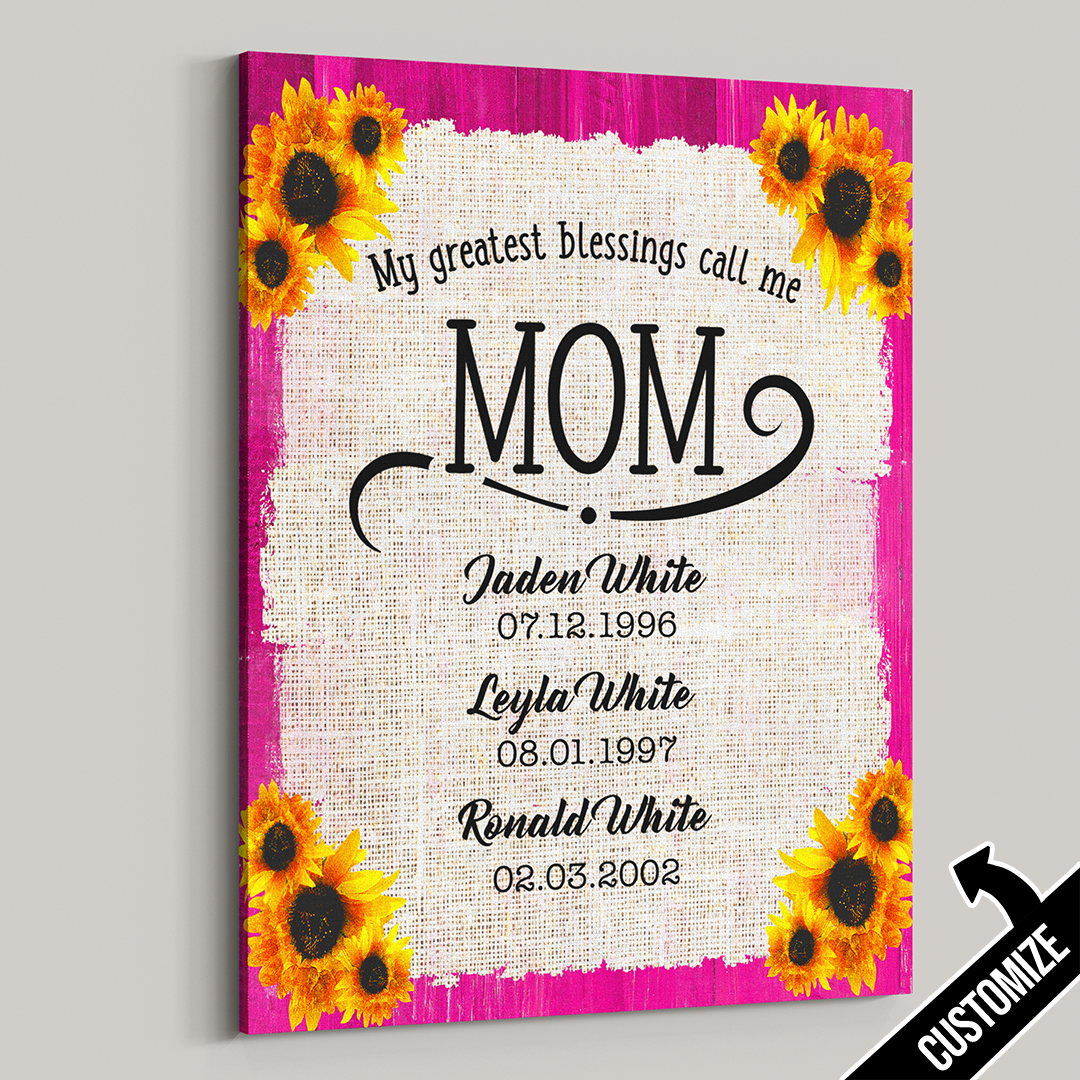 My Greatest Blessings Call Me Mom Sunflower Sack Canvas - Patriot Republic