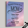 My Greatest Blessings Call Me Mom Pink Sky Canvas - Patriot Republic