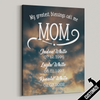 My Greatest Blessings Call Me Mom Clouds Canvas - Patriot Republic