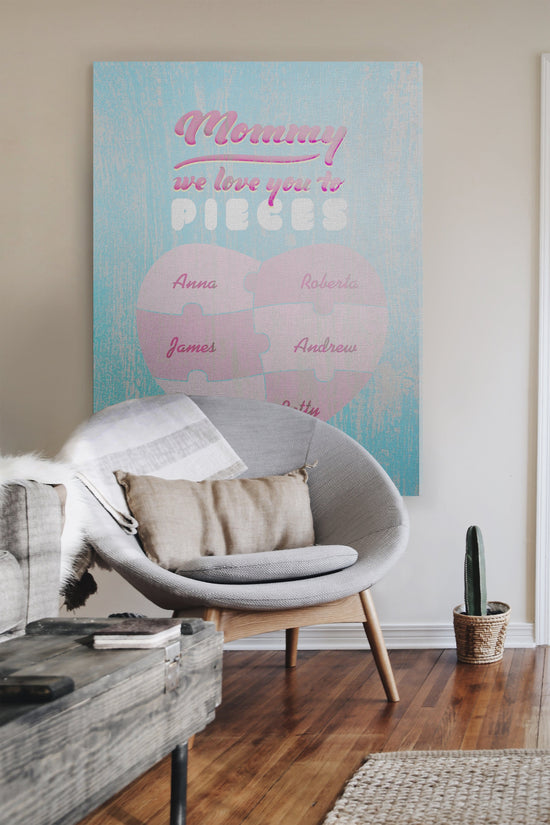 Mommy We Love You To Pieces Premium Canvas