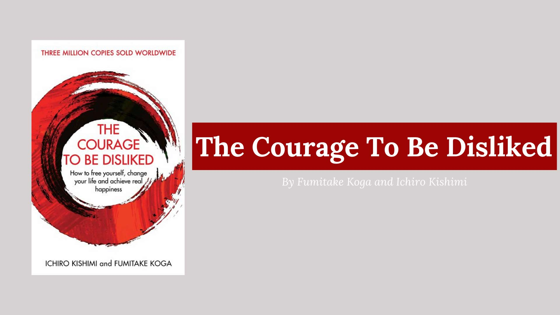 picture of a book the courage to be disliked