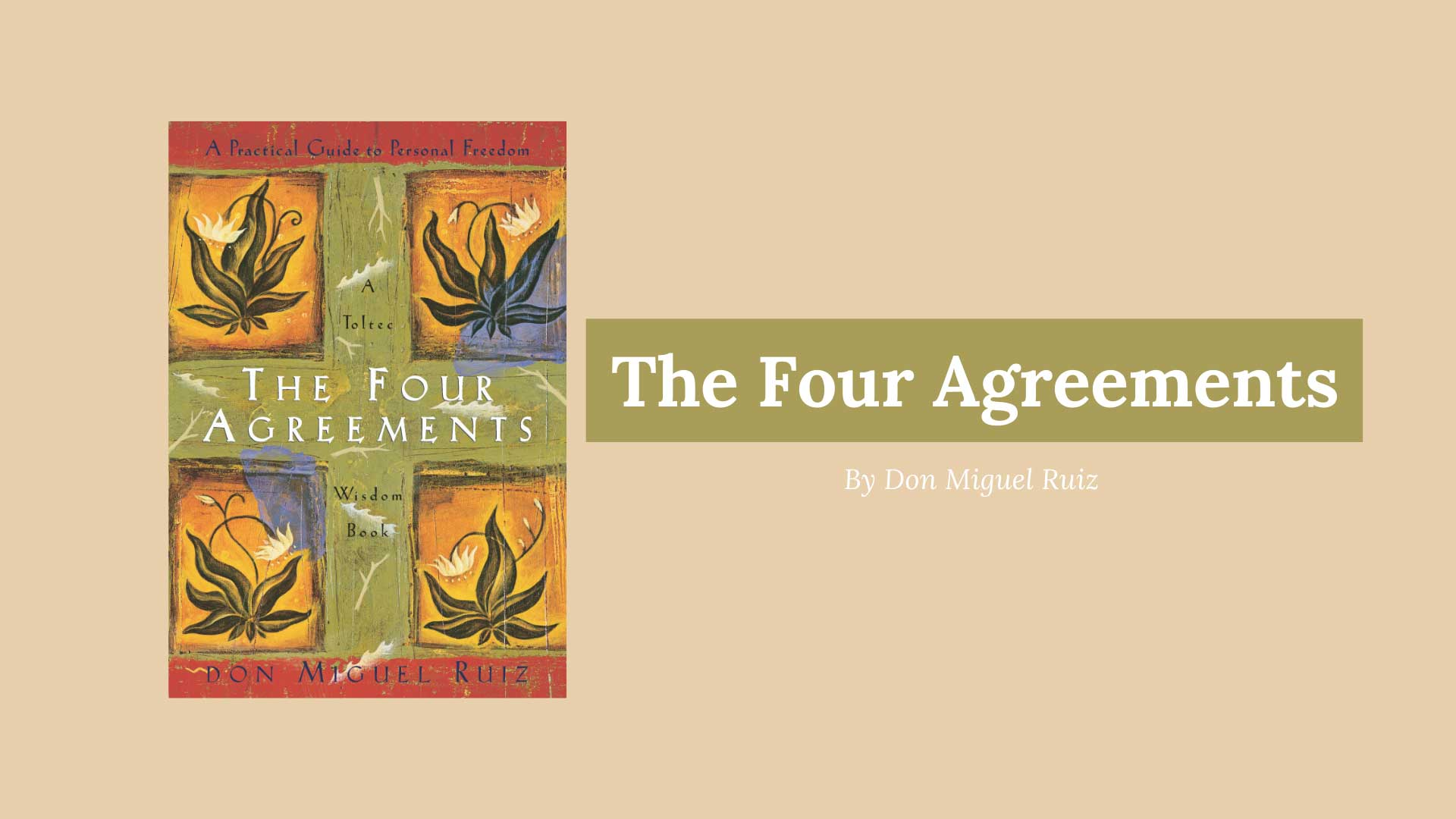 picture of the four agreements book by don miguel ruiz