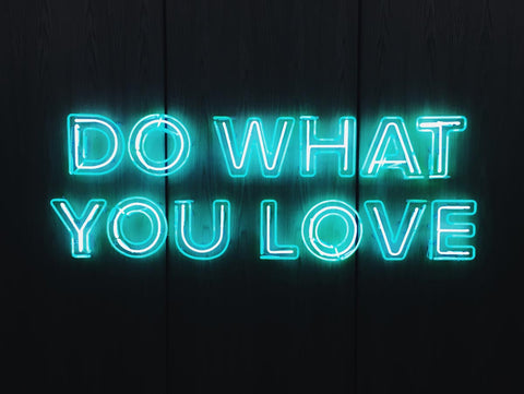 a neon sign that says do what you love