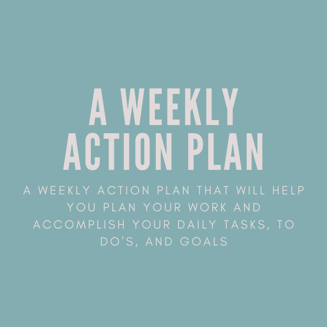 a picture that says a weekly action plan