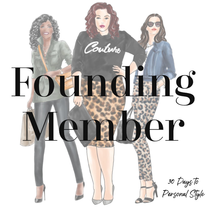 30 Days To Personal Style - Founding Member