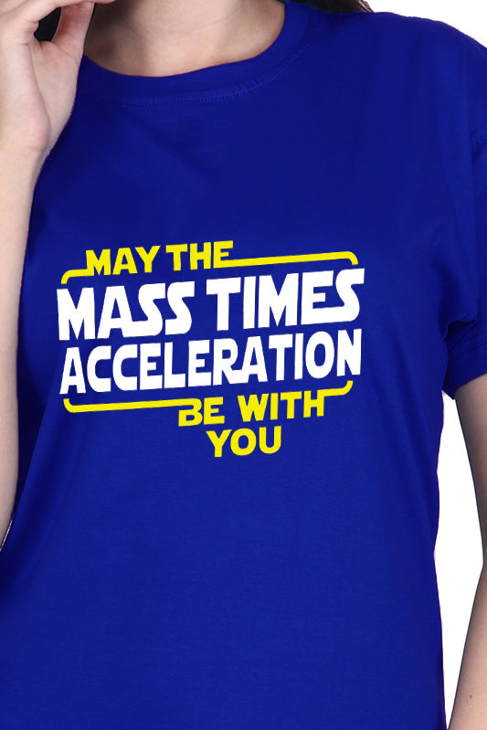 May the Mass Times Acceleration (F) - Royal Blue