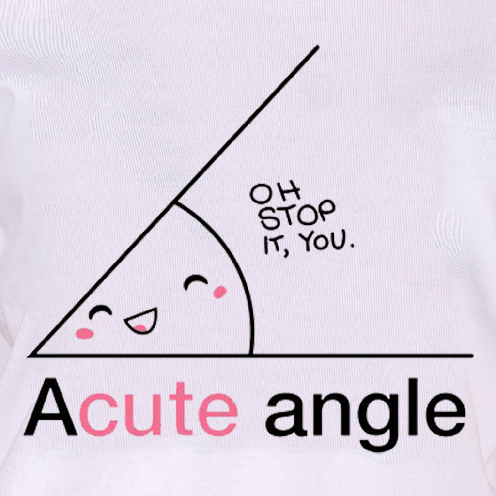 Oh! Stop it, You Acute (F) - WHITE