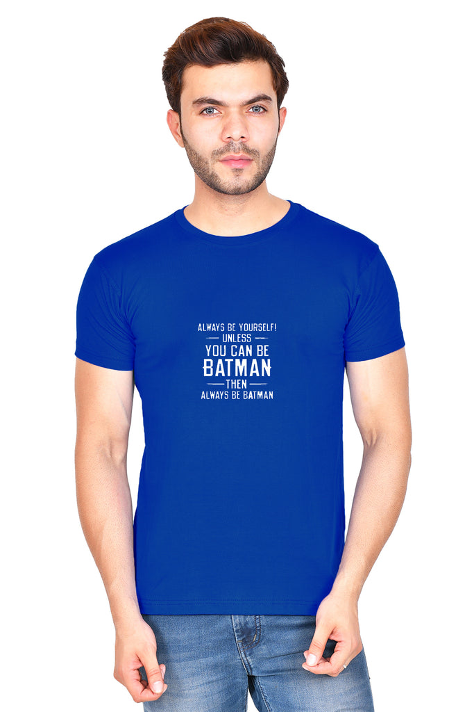 Always be Yourself Unless (M) - Royal Blue