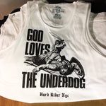 GOD loves the underdog - tank top