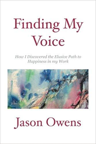 Finding My Voice: How I Discovered the Elusive Path to Happiness in my Work