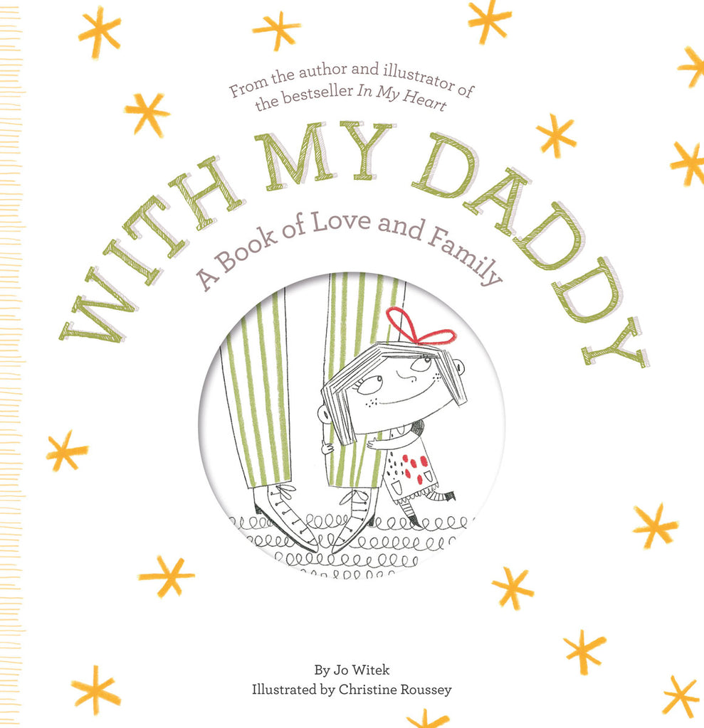 With My Daddy: A Book Of Love And Family!