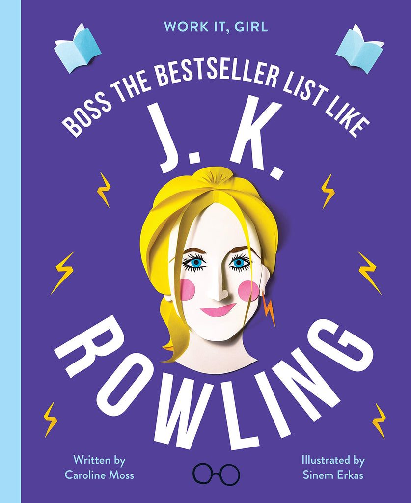 Work It Girl: Boss The Bestseller List Like JK Rowling