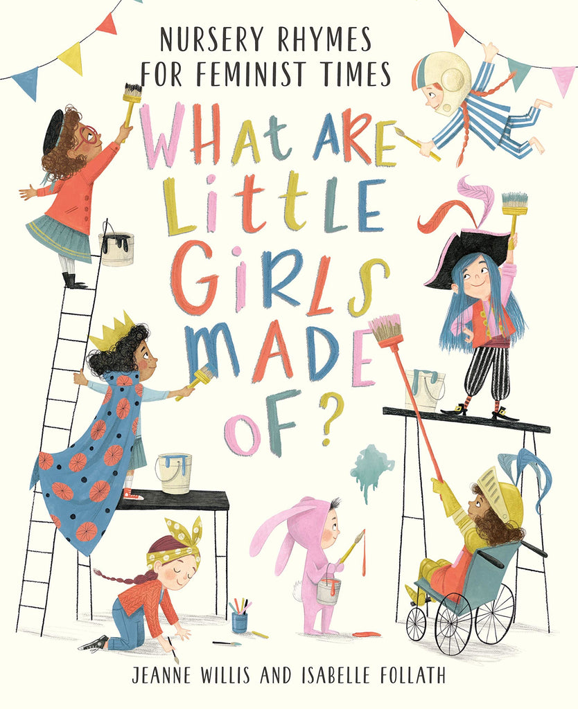 What Are Little Girls Made Of: Nursery Rhymes/ Feminist Times