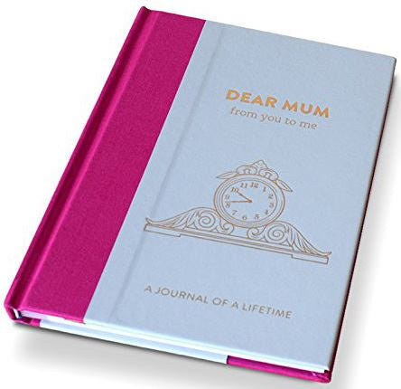 Dear Mum From You To Me: Timeless Collection Journal