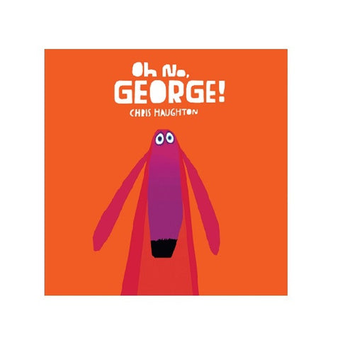 Chris Haughton - Oh no, George!
